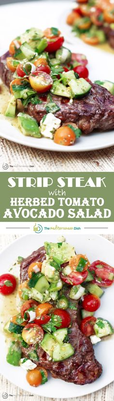 Grilled Strip Steak with Herbed Tomato Avocado Salad | The Mediterranean Dish. Strip steak grilled to tender perfection with tomatoes, avocado, cucumber green onions and more. All covered in a zesty mint-garlic vinaigrette. An easy recipe that will rock  your weeknights! #smarterbeef
