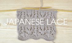 Get inspired this will with our latest Something for the Weekend instalment! Dig out your needles and learn how to knit the Japanese Lace Stitch!