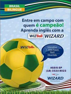 WIZARD ASSIS - Escola de Idiomas: WIZBALL - MAIS UM GOLAÇO DA WIZARD!