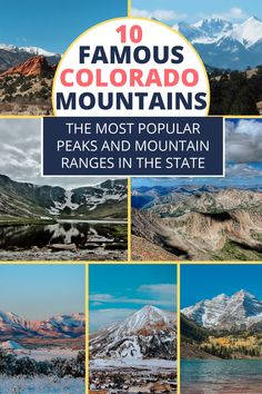 Discover the most popular peaks and mountains ranges in Colorado, what makes each one great, and how to visit them yourself. #coloradomountains #rockymountains #mountainsincolorado