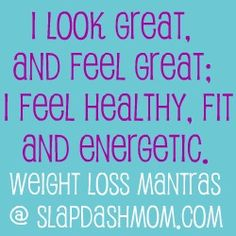 weight loss mantras (lots of them)!