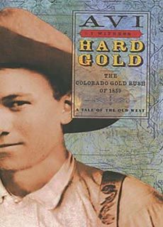 History of the Gold Rush for Kids Newbery Medal, Gold Book, Find A Book, Lexile, History For Kids, History Education, Gold Rush, Family Adventure, Old West