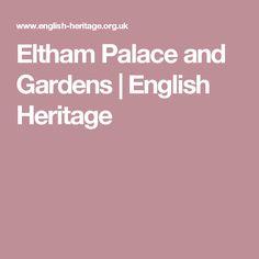 Eltham Palace and Gardens | English Heritage