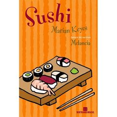"""""""Sushi"""" is the third book by Marian Keyes I read. It always is loads of fun to read her stories. Made for women, anyone can identify with at least one of the characters. I like alternating between deep and emotional books to light and fun, like this one."""