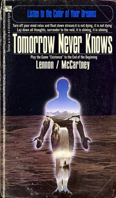 """Beatles """"Tomorrow Never Knows"""" Sci-Fi Novel Mashup Art Print Sci Fi Novels, Sci Fi Books, Beatles Books, The Beatles, Joy Division, The Clash, Bob Dylan, Pink Floyd, Rolling Stones"""