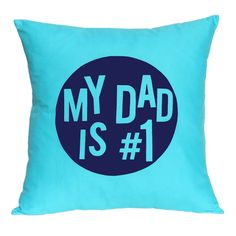 My dad is no. 1 Father's Day cushion cover (various colours)