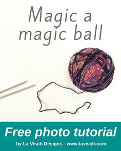Use up you yarny odds and ends: make a magic ball!