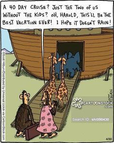 """""""A 40 day cruise? Just the two of us without the kids? Oh, Harold, This'll be the best vacation ever! I hope it doesn't rain!"""""""