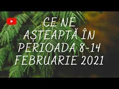 Ce ne așteaptă în perioada 8-14 Februarie 2021