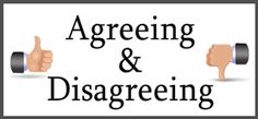 Agreeing and Disagreeing ESL EFL Teaching Resources - This page provides a wealth of functional language resources to help teach your students how to agree and disagree with positive, negative, and personal statements.