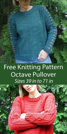 Free Octave Pullover Knitting Pattern with Sleeve Options Relaxed fit pullover sweater with a center panel on sleeves. Included in the pattern are 2 options for the sleeves: Cluster Stitch or Twisted Stitch. Sizes Chest/Bust: 38.5[44, 47.5, 50.5, 54, 57.5, 63.5, 66.5, 71.5] inches / 98[112, 120.5, 128.5, 137, 146, 161.5, 169, 181.5] cm. Designed by Stephanie Earp for Knitty. Worsted weight yarn.