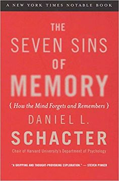 PDF The Seven Sins of Memory: How the Mind Forgets and Remembers, Author Daniel L. Good Books, Books To Read, Houghton Mifflin Harcourt, Human Mind, The Seven, Memory Books, Book Recommendations, Thought Provoking, Reading Online