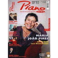 PIANO NEWS 5/2013 - das Magazin für Klavier und Flügel - jetzt mit Maria Joao Pires. Neu im Bahnhofsbuchhandel oder im Zeitschriftenhandel oder direkt hier versandkostenfrei bestellen. Klicken Sie aufs Cover