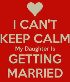 daughter is getting married quotes - Google Search