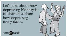 Monday. ecard.