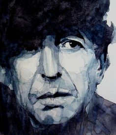 """""""And thanks for the trouble you took from her eyes. I thought it was there for good, so I never tried"""" - Leonard Cohen, """"Famous Blue Raincoat"""""""