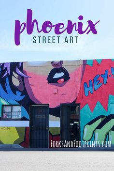 The art district of Phoenix is well known for its street art installations.