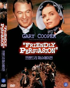 Friendly Persuasion (1956) - Christian And Sociable Movies