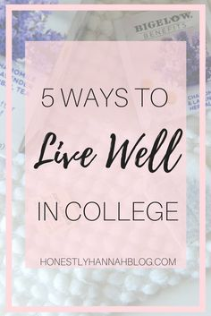 AD  5 Ways to Live Well In College  Monday, April 24, 2017  5 WAYS TO LIVE WELL IN COLLEGE  This shop has been compensated by Collective Bias, Inc. and its advertiser. All opinions are mine alone. #TeaProudly #CollectiveBias