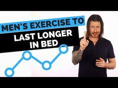 Men's Exercise to Last Longer in Bed - YouTube