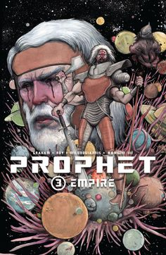Prophet Vol. Empire: Collects PROPHET & /br /The Earth Empire is now rebuilt and gaining a stronger grasp on Earthspace. Facing an even more menacing new threat, Old Man Prophet and his team look for the help of an old ally. Brandon Graham, Image Comics, Book Show, Comic Artist, The Help, Character Art, Cool Art, Awesome Art, Literature