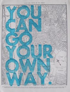 Seattle Real Letterpress / You Can Go Your Own Way/ by amyriceart Antique Signs, Antique Maps, Library Themes, You Are My World, Go Your Own Way, Typography, Lettering, My Favorite Music, Favorite Things