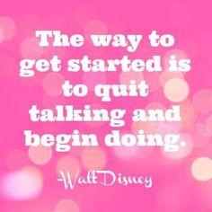 Begin doing!