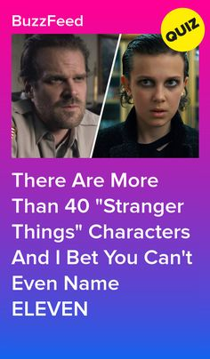 Stranger Things Characters, Quizzes For Fun, How Many, Character Names, Buzzfeed, Bff, Punk, Entertainment, Canning