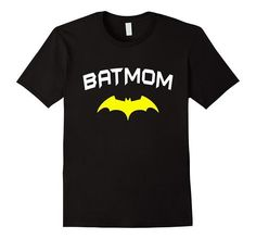 Batmom T-shirt, A Gift For Date of Mom | One of the largest and best collection of Mother's day style sayings and graphic tee shirts anywhere on the web. The great gift for your mom or wife. More styles daily updated!