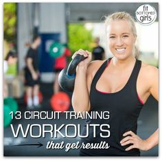 13 circuit workouts that actually get results. | Fit Bottomed Girls
