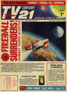 TV Century 21 issue number 4 Classic Sci Fi, Classic Comics, Pulp Fiction, Science Fiction, Days Of Future Passed, Joe 90, Thunderbirds Are Go, Fritz Lang, Sci Fi Tv