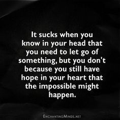 Could possibly happen, possibly frases Quotes Deep Feelings, Mood Quotes, Positive Quotes, Feeling Hurt Quotes, Feeling Broken Quotes, Crush Quotes, Wisdom Quotes, Life Quotes, Meaningful Quotes