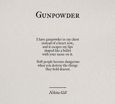 """Gunpowder"" by Nikita Gill Post Quotes, Words Quotes, Wise Words, Quotes To Live By, Sayings, Quotes Quotes, Denial Quotes, Hatred Quotes, Qoutes"