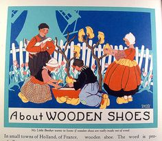 About Wooden Shoes    From About Things, illustrations by Charlotte R. Stone. ©1939