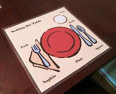 Learn how to set the table...