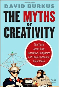 The Myths of Creativity: The Truth About How Innovative Companies and People Generate Great Ideas by David Burkus http://www.amazon.co.uk/dp/1118611144/ref=cm_sw_r_pi_dp_NYQjwb0SR82PW