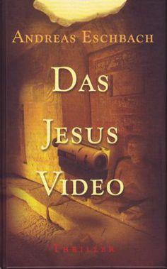 Das Jesus Video | Andreas Eschbach