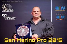 Gian enrico pica pro ifbb and promoter of san marino classic 2015!