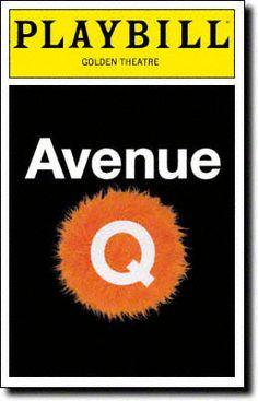 Avenue Q has one of the best new scores over the last 10 years. I saw it a year after it won the Tony over Wicked - so it had a lot of work to do to try to win me over because I had thought Wicked was robbed. I suppose I still feel that way a bit because as productions they are truly apples and oranges, but let's just say I wasn't nearly as sure of myself as I once was :)