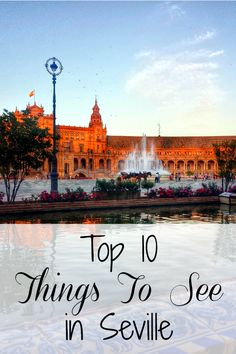 Wondering what to see in Seville? With is so much to do and so little time, we've put together our own list of the top ten things to see in Seville.
