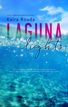 Laguna Lights by Kaira Rouda book review and giveaway (ends Dec. 6/15)