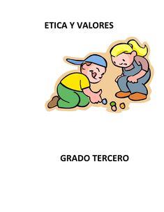 ETICA Y VALORES   GRADO TERCERO