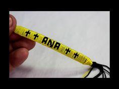 Como hace pulseras en hilo con el nombre personalizadas [fácil] // ANA - YouTube