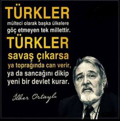 İlber Ortaylı Mysterious Words, Turkish People, Good Sentences, The Turk, Great Leaders, Tell The Truth, Meaningful Quotes, Cool Words, Slogan