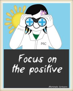 Inspirational Quote Illustrations - Focus on the positive.