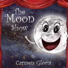 The Moon Show (Kid Astronomy Series Book