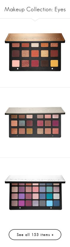 """""""Makeup Collection: Eyes"""" by katiasitems on Polyvore featuring beauty products, makeup, eye makeup, eyeshadow, palette eyeshadow, beauty, sephora collection eyeshadow, sephora collection, eyes and creamy eyeshadow"""