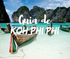 En este post te contamos todos los tips para que panifiques las vacaciones de tu sueño por Tailandia. Como ir, dónde dormir, y qué hacer en Koh Phi Phi.