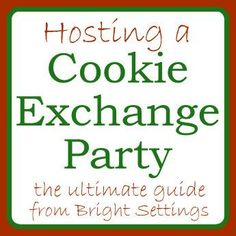 Learn how to host a cookie exchange party with this fun guide!