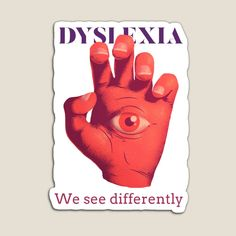 Decorate Notebook, Dyslexia, Glossier Stickers, Sticker Design, Vibrant Colors, Magnets, Finding Yourself, My Arts, Art Prints